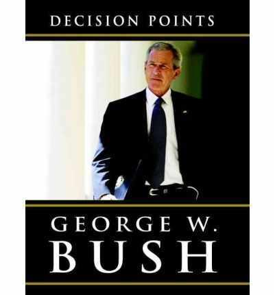 Decision Points   George W. Bush